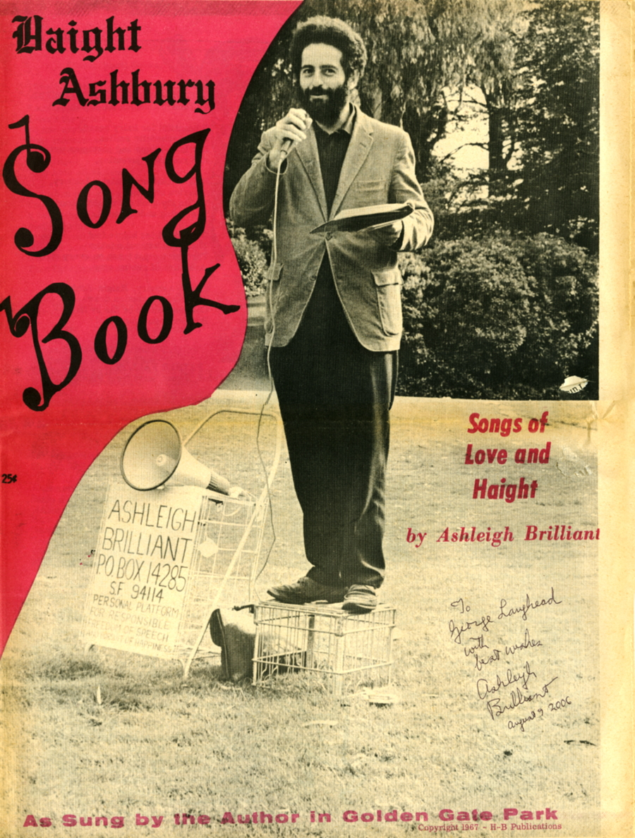 [image: Ashleigh Brilliant Haight Ashbury Song Book cover. Used with permission. Copyright, Ashleigh Brilliant. All rights reserved.]